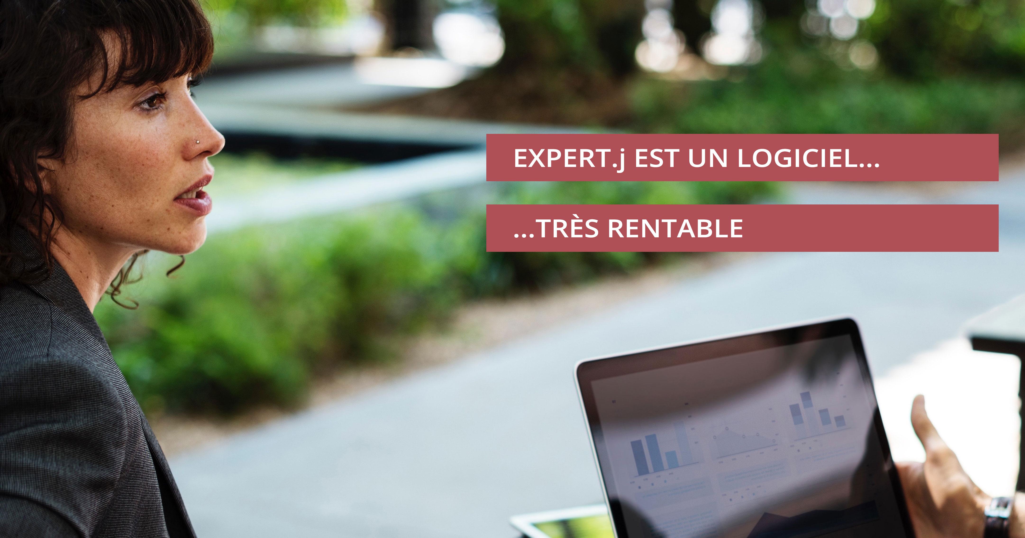 """Expert.j Slide 3/3 """"Expert.j est un logiciel très rentable"""""""