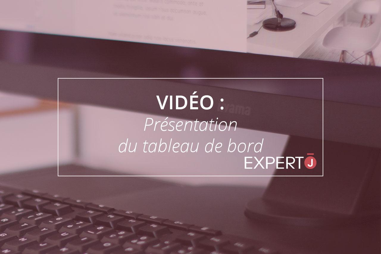 Expert.j Image à la Une Article Vidéo : Présentation du tableau de bord