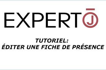 Expert.j • Tutoriel : comment éditer une fiche de présence