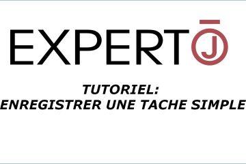 Expert.j • Tutoriel : comment enregistrer une tâche simple