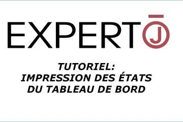 Expert.j • Tutoriel : Impression Etats du Tableau de Bord