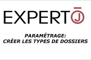 Expert.j • Tutoriel : Paramétrage des types de dossiers