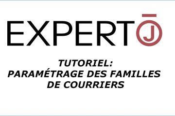 Expert.j • Tutoriel : Paramétrage des familles de Courriers