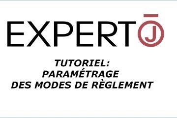 Expert.j • Tutoriel : comment paramétrer les modes de règlements