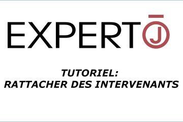 Expert.j • Tutoriel : comment attacher des intervenants