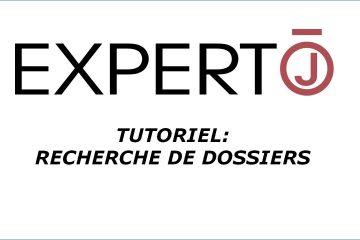 Expert.j • Tutoriel : comment rechercher des dossiers