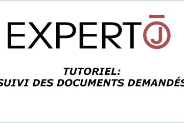 Expert.j • Tutoriel : suivi des documents demandés
